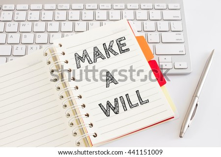 Word text Make a will on white paper on office table / business concept - stock photo