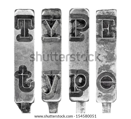 Word TYPE in Old Typewriter Typebar Letters Isolated on White - stock photo