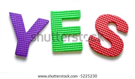 Word YES isolated on the white background - stock photo