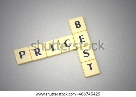 words best and price on a gray background. concept