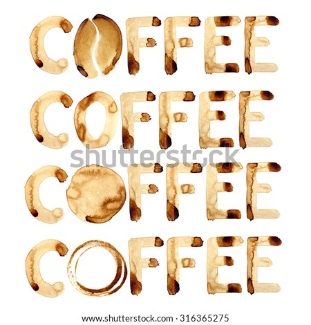 Words coffee painted in real coffee - stock photo