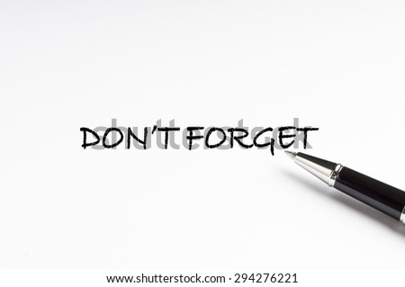 Words Don`t Forget written on a white note