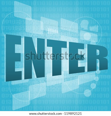 words enter on digital screen, business concept, raster - stock photo