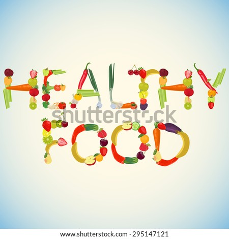 Words Healthy Food made of fruits and vegetables - stock photo