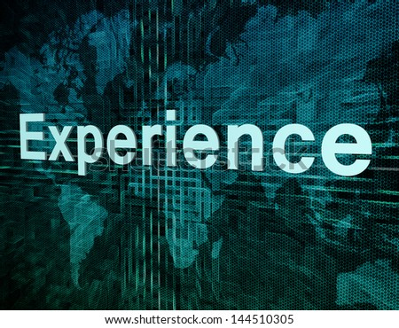Words on digital world map concept: Experience - stock photo