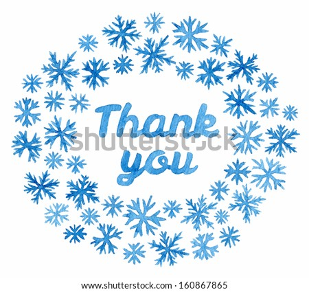 "Words ""Thank you"" in hand-drawn watercolor snowflakes wreath. - stock photo"