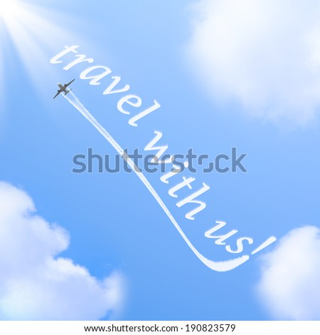 "Words ""travel with us"" in the sky made from the plane trace.  - stock photo"