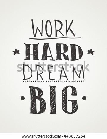 Work Hard Dream Big Color Inspirational Stock Illustration 443857264 ...