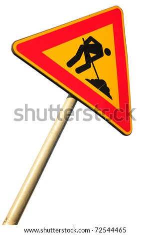 Work in progress road sign isolated on white background