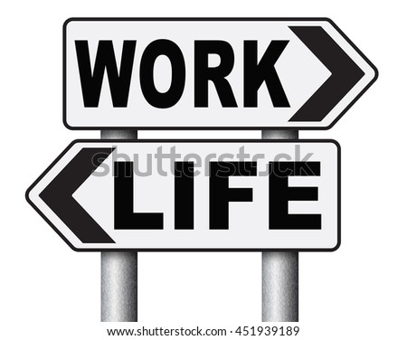 work life balance burnout stress test importance of career versus family leisure time and friends workaholic road sign arrow 3D illustration, isolated, on white - stock photo