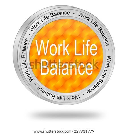 Work Life Balance button - stock photo