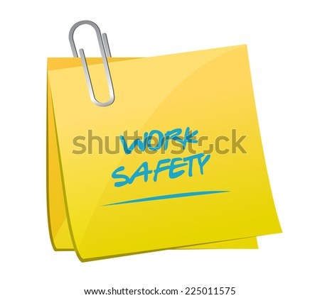 work safety memo post illustration design over a white background - stock photo