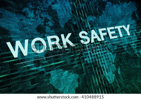 Work Safety text concept on green digital world map background  - stock photo
