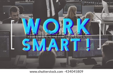 Work Smart Effective Business Graphic Concept - stock photo