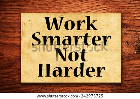 how to work smarter not harder as a student