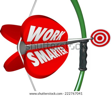 Work Smarter words on a bow and arrow aiming at a target as efficient productive working plan or strategy - stock photo