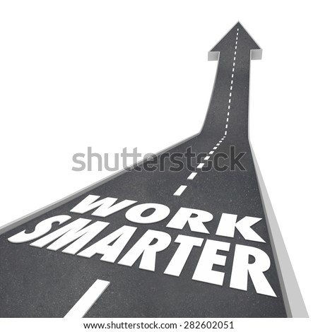 Work Smarter words on a road and arrow rising up to illustrate streamlining your process, system or procedure to become more efficient and productive - stock photo
