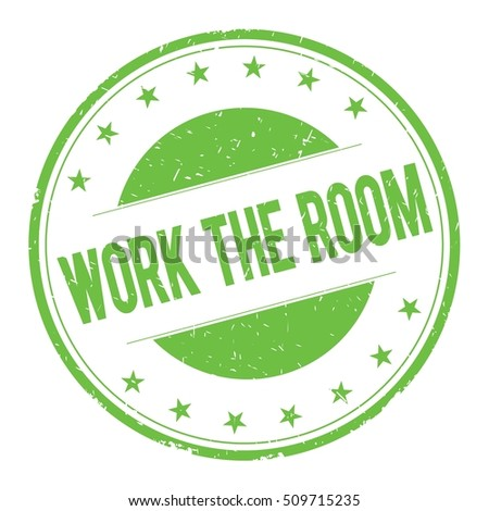 WORK-THE-ROOM stamp sign text word logo green.