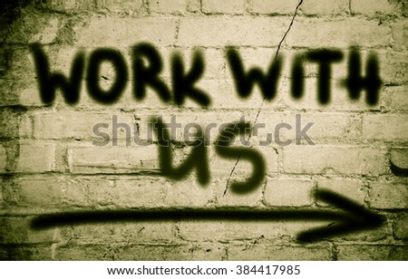 Work With Us Concept - stock photo