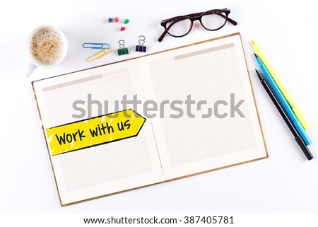 Work with us text on notebook with copy space - stock photo