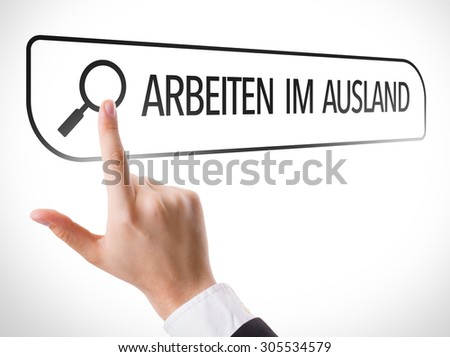 Working Abroad (in German) written in search bar on virtual screen - stock photo