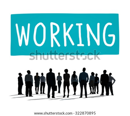 Working Work Worker Teamwork Business Connection Concept