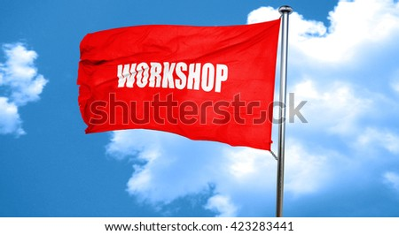 workshop, 3D rendering, a red waving flag - stock photo