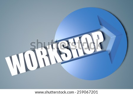 Workshop - 3d text render illustration concept with a arrow in a circle on blue-grey background - stock photo