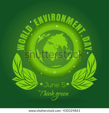 World environment day concept. June 5th. Green Eco Earth. Planets and green leaves. Poster with earth globe symbol, foliage and greeting inscription on a green background - stock photo
