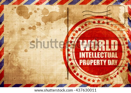 world intellectual property day, red grunge stamp on an airmail  - stock photo