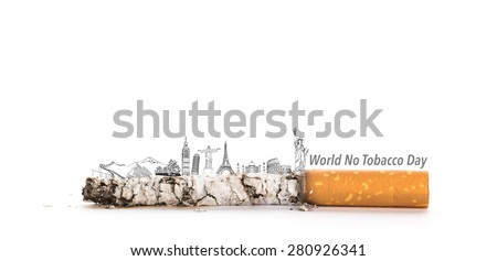 World No Tobacco Day : Cigarette butt with Most Famous Landmarks  in the World   (Japan,France,Italy ,New York,India,egypt) - stock photo