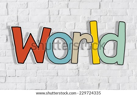 World Word and Brick Wall in Background - stock photo