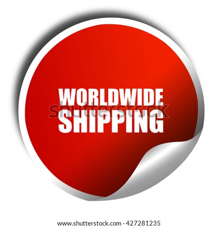 worldwide shipping, 3D rendering, a red shiny sticker - stock photo
