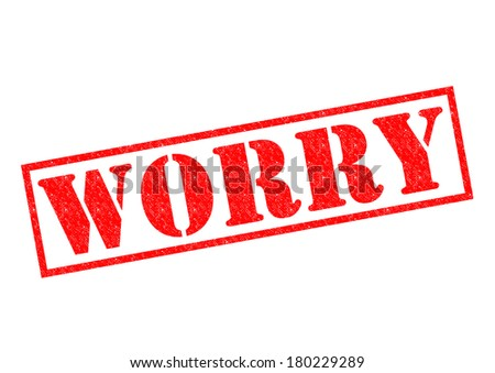 WORRY red Rubber Stamp over a white background. - stock photo