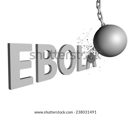 wrecking ball ending Ebola issue - stock photo