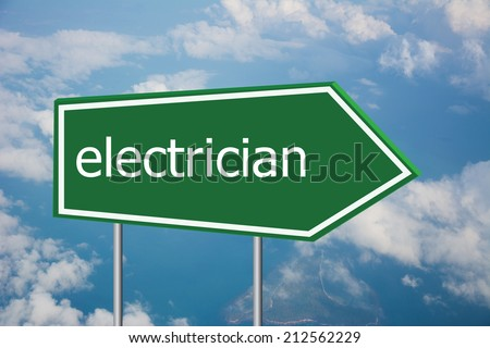 Write a electrician on the Road Sign  - stock photo