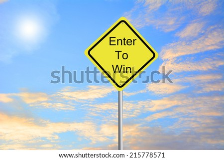 Write a Enter To Win road sign green - stock photo