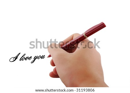 writing hand. I love you.
