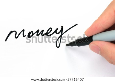 "Writing ""money"" on White"