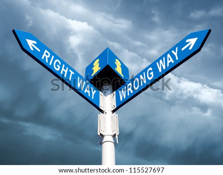 Wrong Way and Right Way Traffic Sign On Sky Background