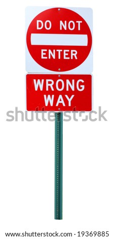 Wrong way do-not-enter traffic sign isolated on white - stock photo