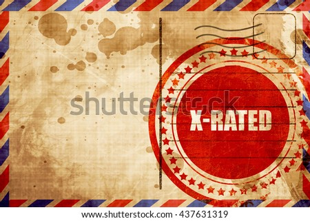 Xrated sign isolated, red grunge stamp on an airmail background - stock photo