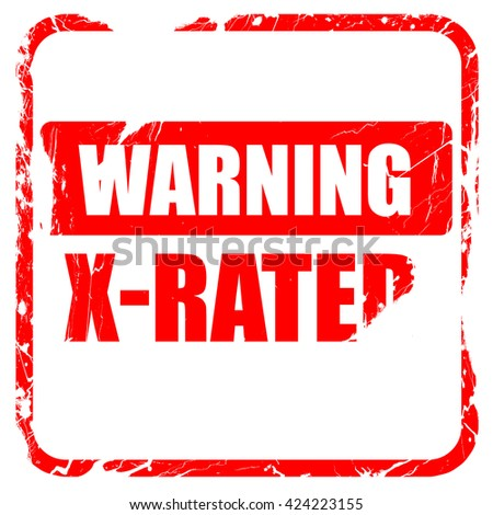 Xrated sign isolated, red rubber stamp with grunge edges - stock photo