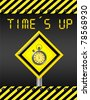 yellow and black time is up signal over yellow and black lines background - stock photo