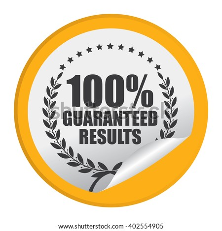 Yellow Circle 100% Guaranteed Reliable Product Label, Campaign Promotion Infographics Flat Icon, Peeling Sticker, Sign Isolated on White Background  - stock photo