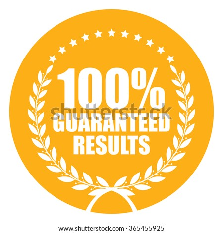 Yellow Circle 100% Guaranteed Results, Campaign Promotion, Product Label, Infographics Flat Icon, Sign, Sticker Isolated on White Background  - stock photo