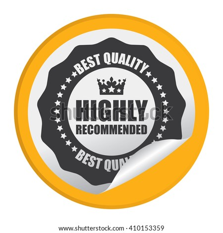 Yellow Circle Highly Recommended Best Quality - Product Label, Campaign Promotion Infographics Flat Icon, Peeling Sticker, Sign Isolated on White Background  - stock photo