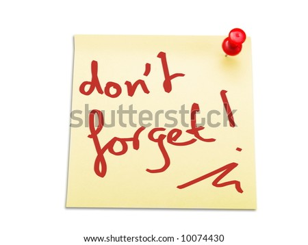 "Yellow note paper with handwritten text : ""Don't forget"" - stock photo"