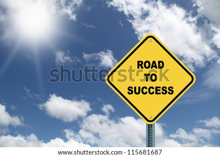 Yellow road sign Road to success