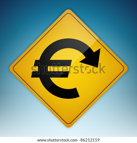 Yellow road sign with Euro symbol shaped path pointing down. Clipping path of sign is included. - stock photo
